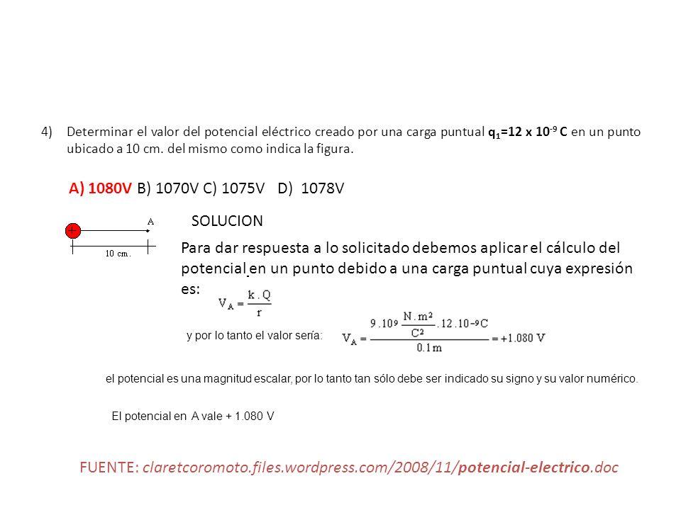 A) 1080V B) 1070V C) 1075V D) 1078V SOLUCION