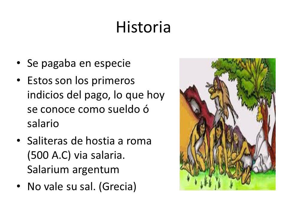 Historia Se pagaba en especie