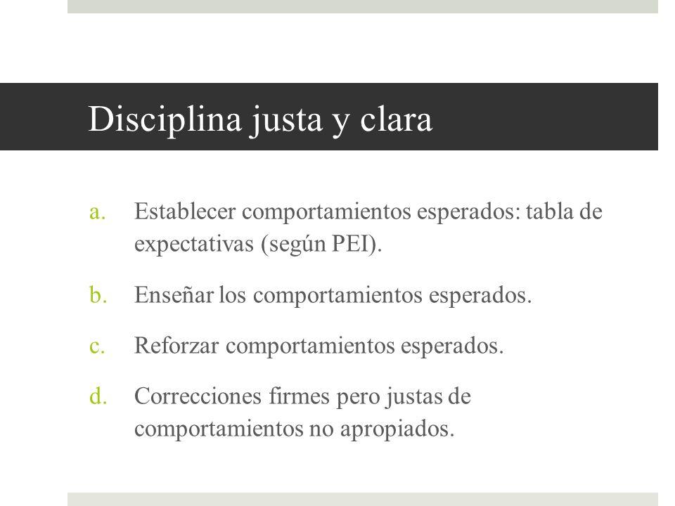 Disciplina justa y clara