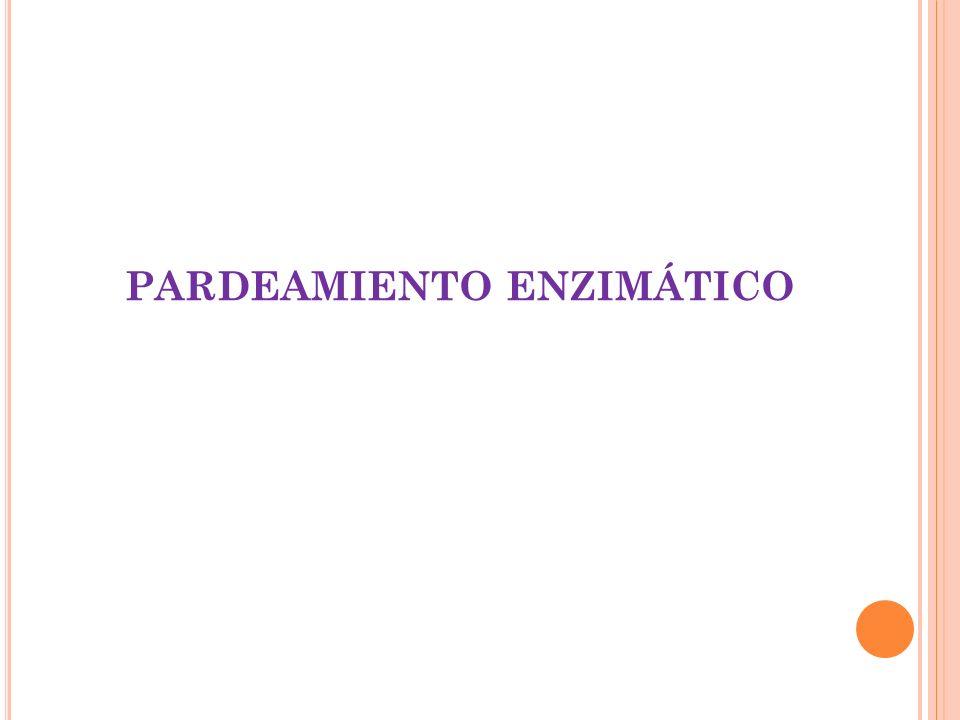 PARDEAMIENTO ENZIMÁTICO