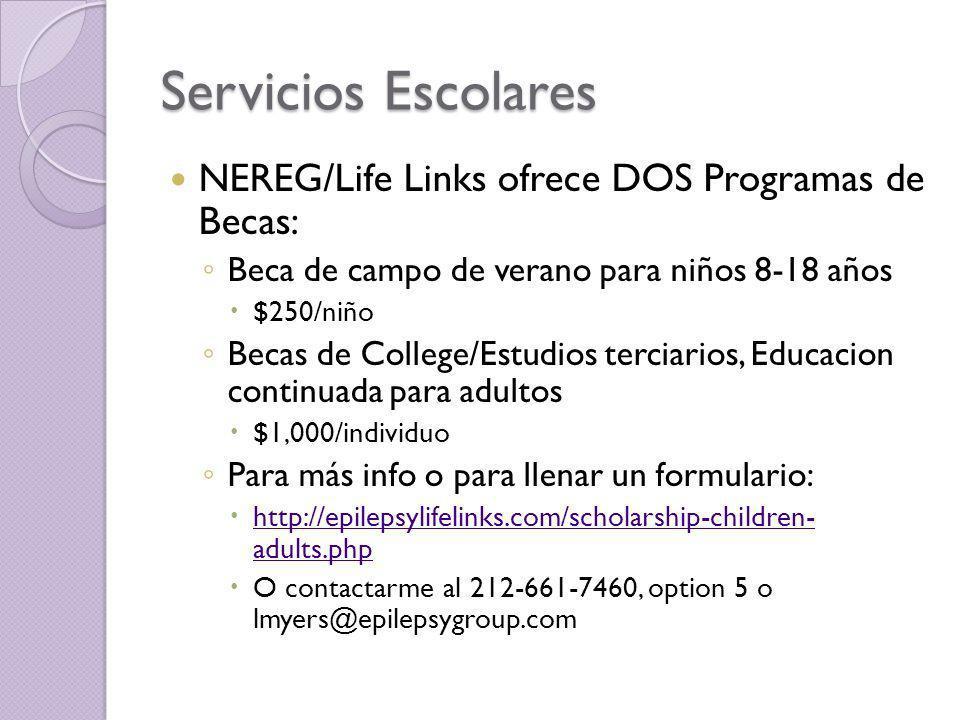 Servicios Escolares NEREG/Life Links ofrece DOS Programas de Becas:
