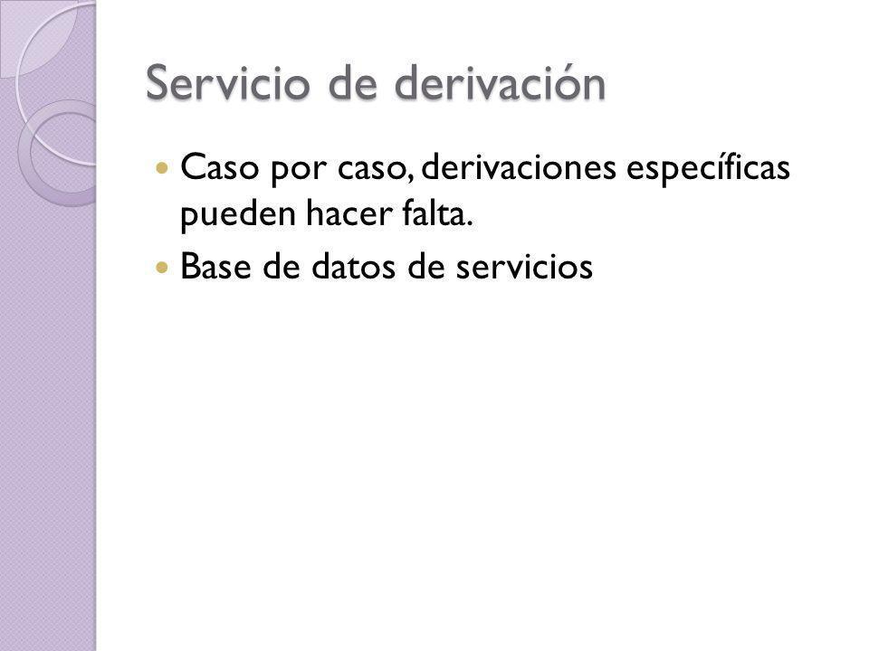 Servicio de derivación