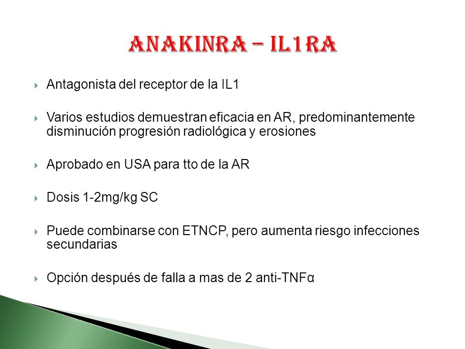 Anakinra – IL1ra Antagonista del receptor de la IL1