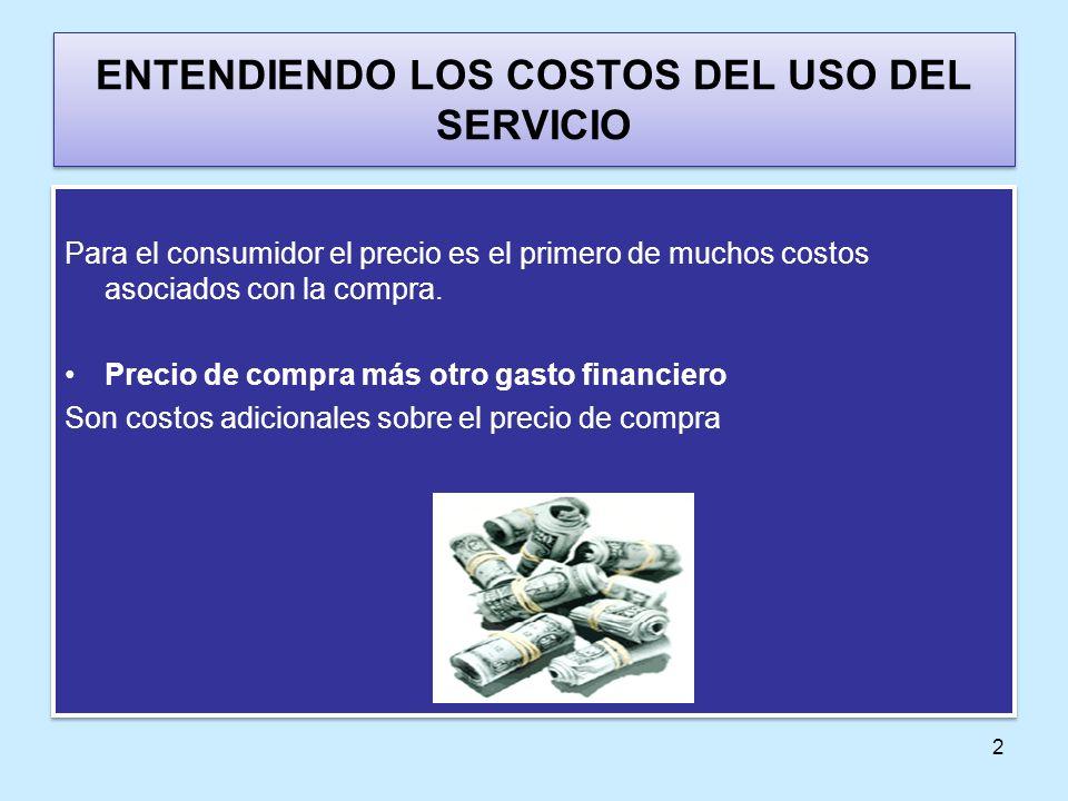 ENTENDIENDO LOS COSTOS DEL USO DEL SERVICIO