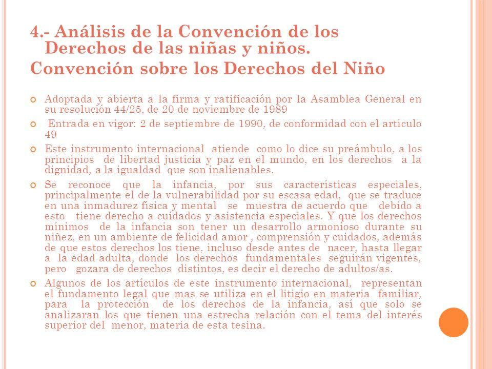 4.- Análisis de la Convención de los Derechos de las niñas y niños.