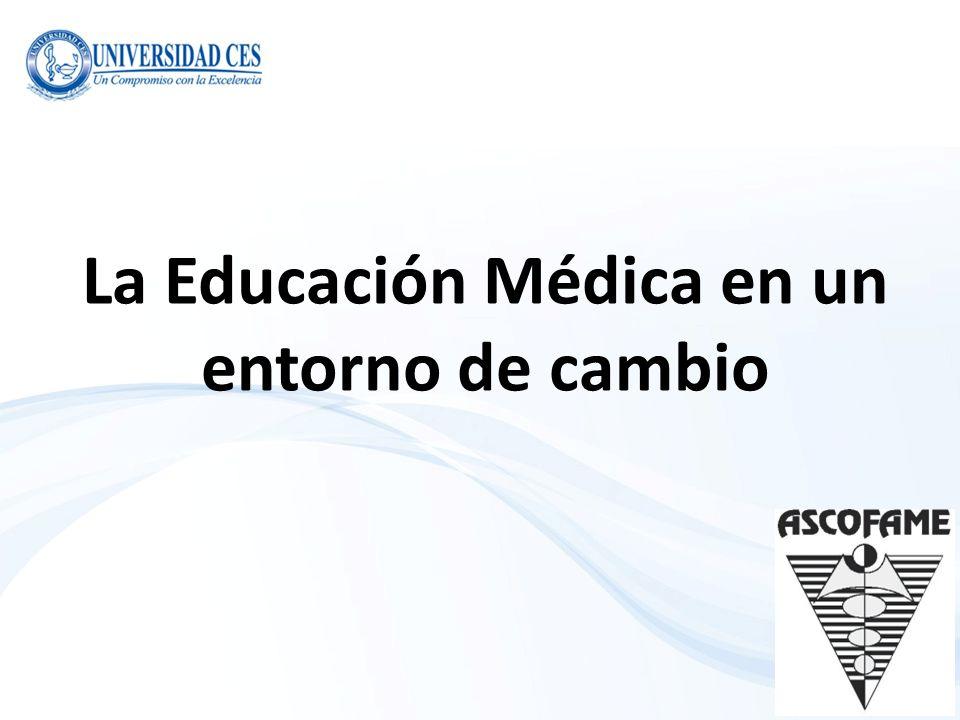 La Educación Médica en un entorno de cambio