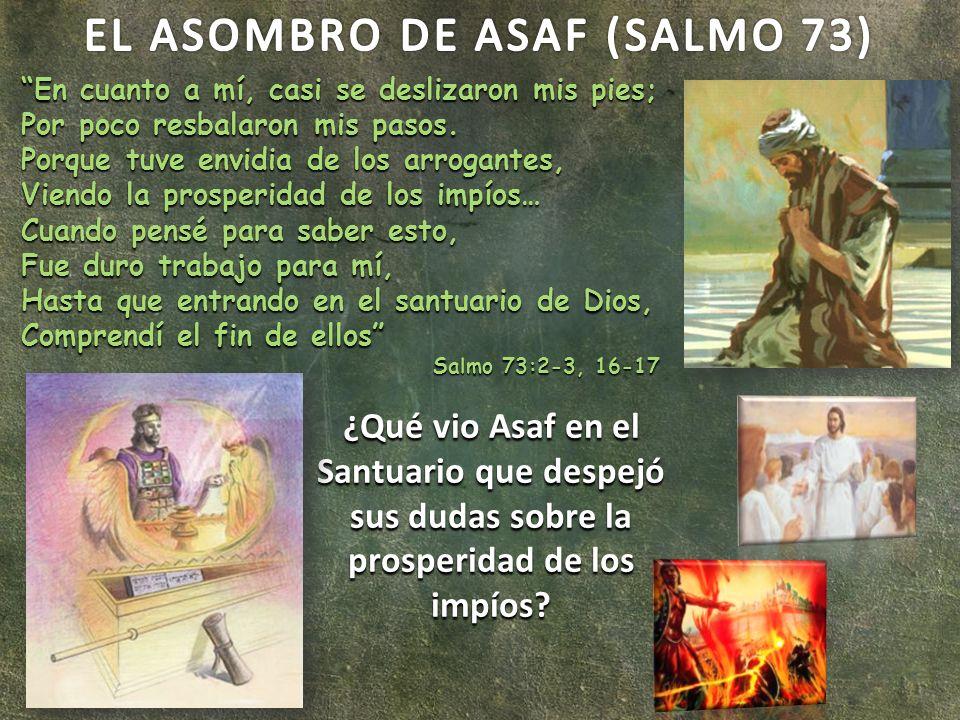EL ASOMBRO DE ASAF (SALMO 73)