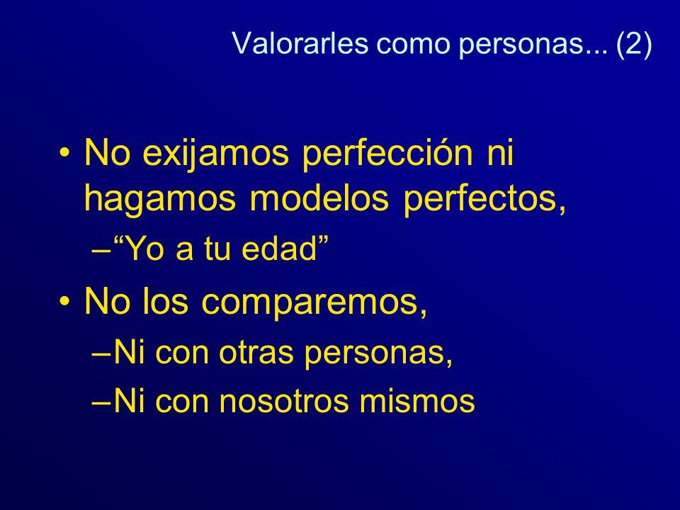 Valorarles como personas... (2)