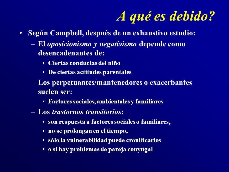 A qué es debido Según Campbell, después de un exhaustivo estudio: