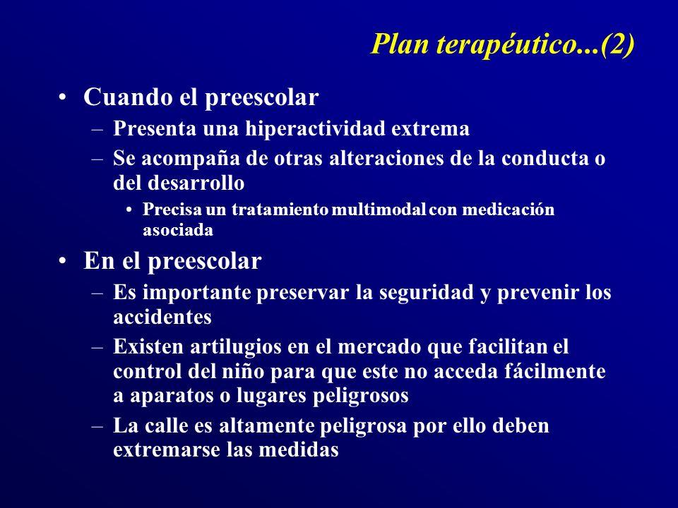 Plan terapéutico...(2) Cuando el preescolar En el preescolar