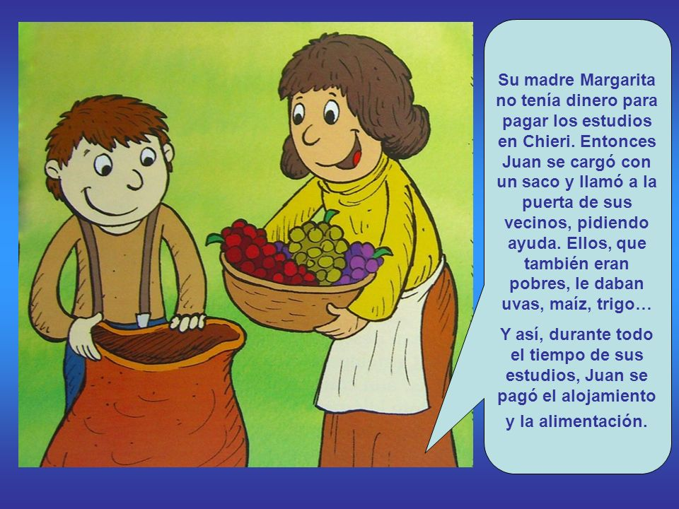 Su madre Margarita no tenía dinero para pagar los estudios en Chieri