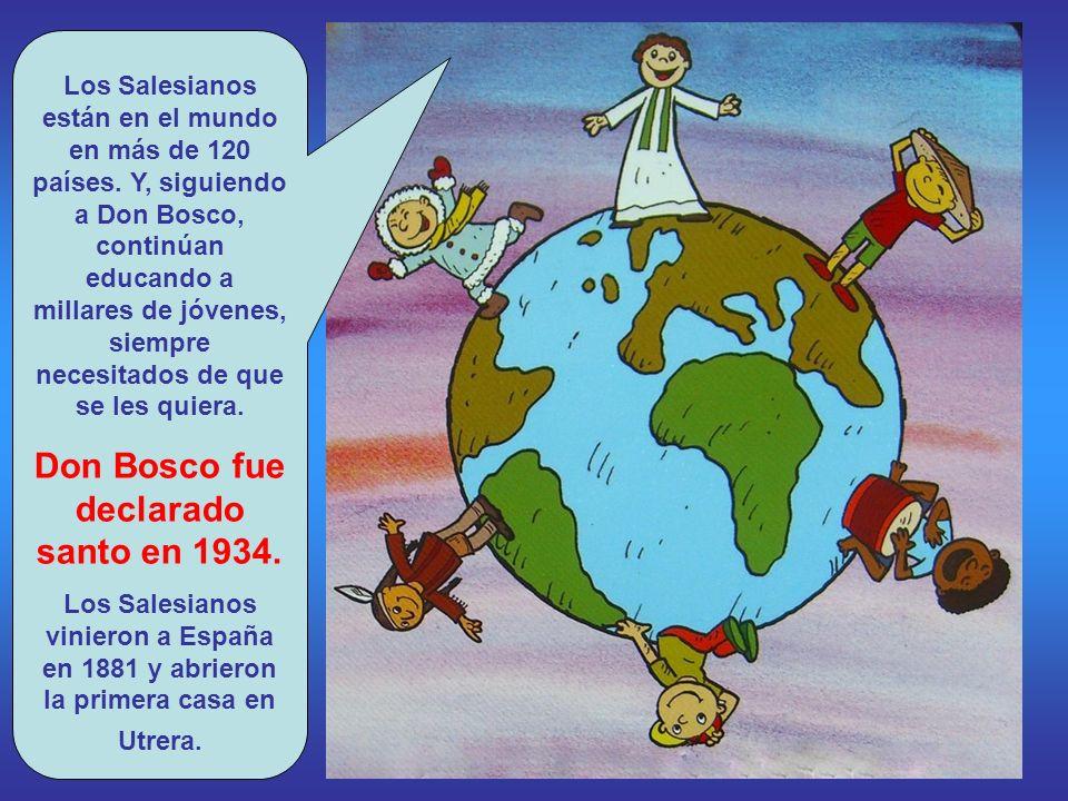 Don Bosco fue declarado santo en 1934.