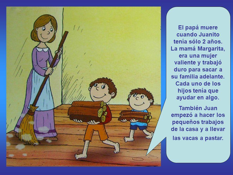 El papá muere cuando Juanito tenía sólo 2 años