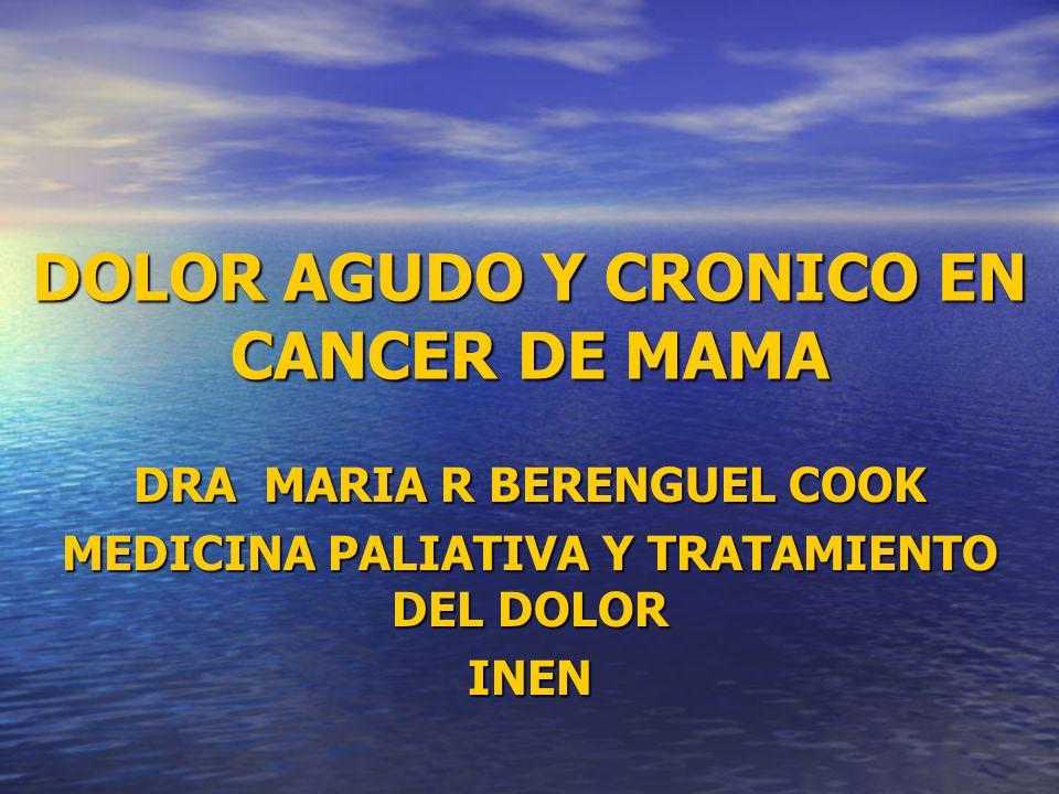 DOLOR AGUDO Y CRONICO EN CANCER DE MAMA