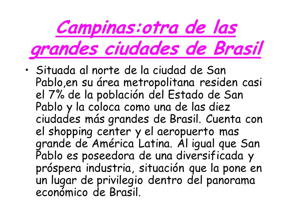 Campinas:otra de las grandes ciudades de Brasil