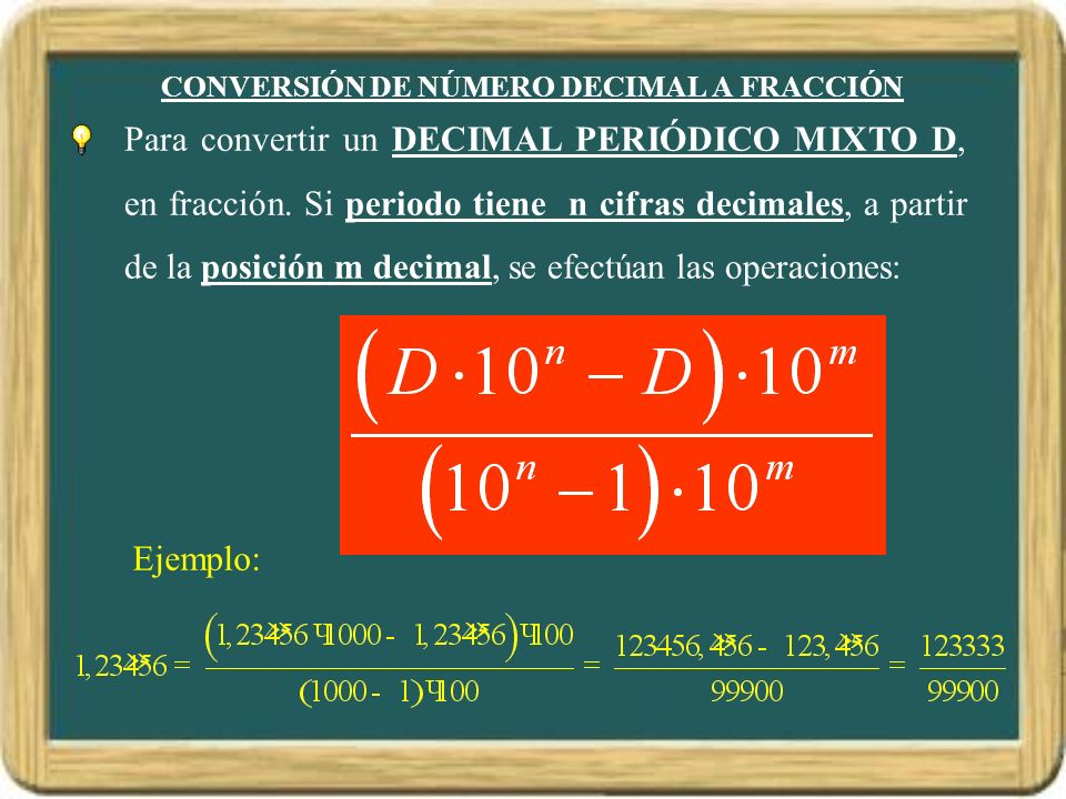 CONVERSIÓN DE NÚMERO DECIMAL A FRACCIÓN