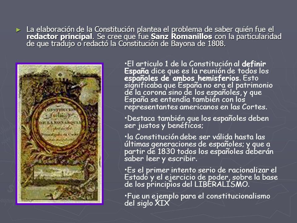 La elaboración de la Constitución plantea el problema de saber quién fue el redactor principal. Se cree que fue Sanz Romanillos con la particularidad de que tradujo o redactó la Constitución de Bayona de 1808.