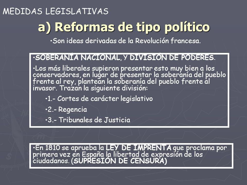 a) Reformas de tipo político