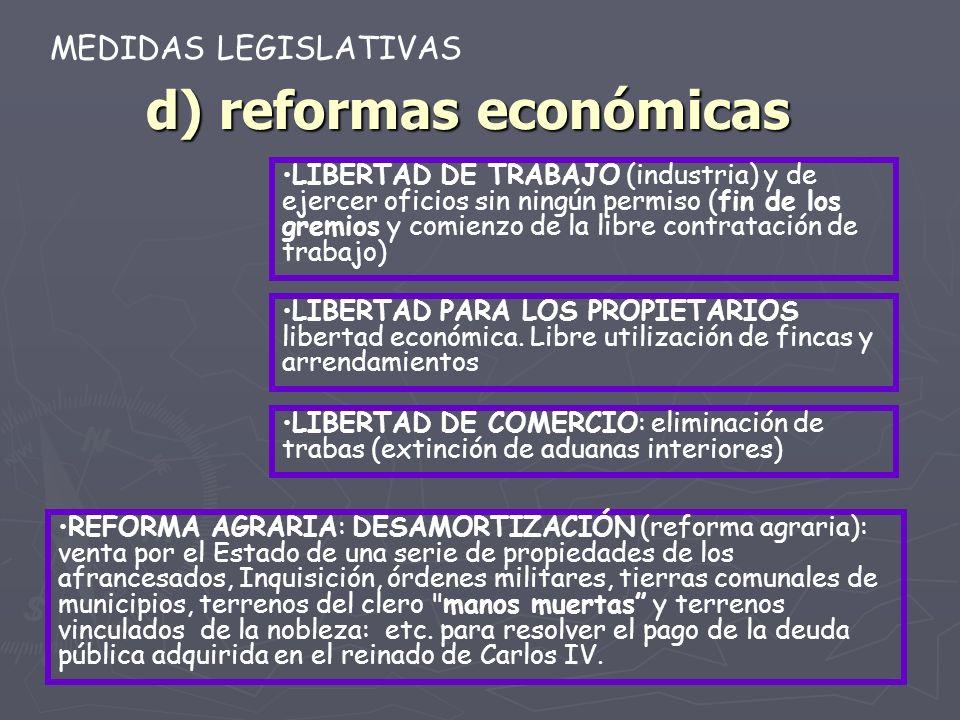 d) reformas económicas