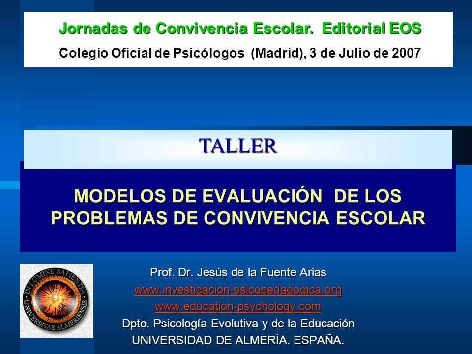 MODELOS DE EVALUACIÓN DE LOS PROBLEMAS DE CONVIVENCIA ESCOLAR