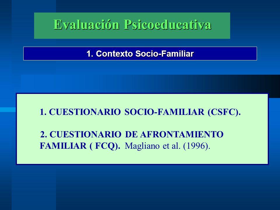 Evaluación Psicoeducativa 1. Contexto Socio-Familiar