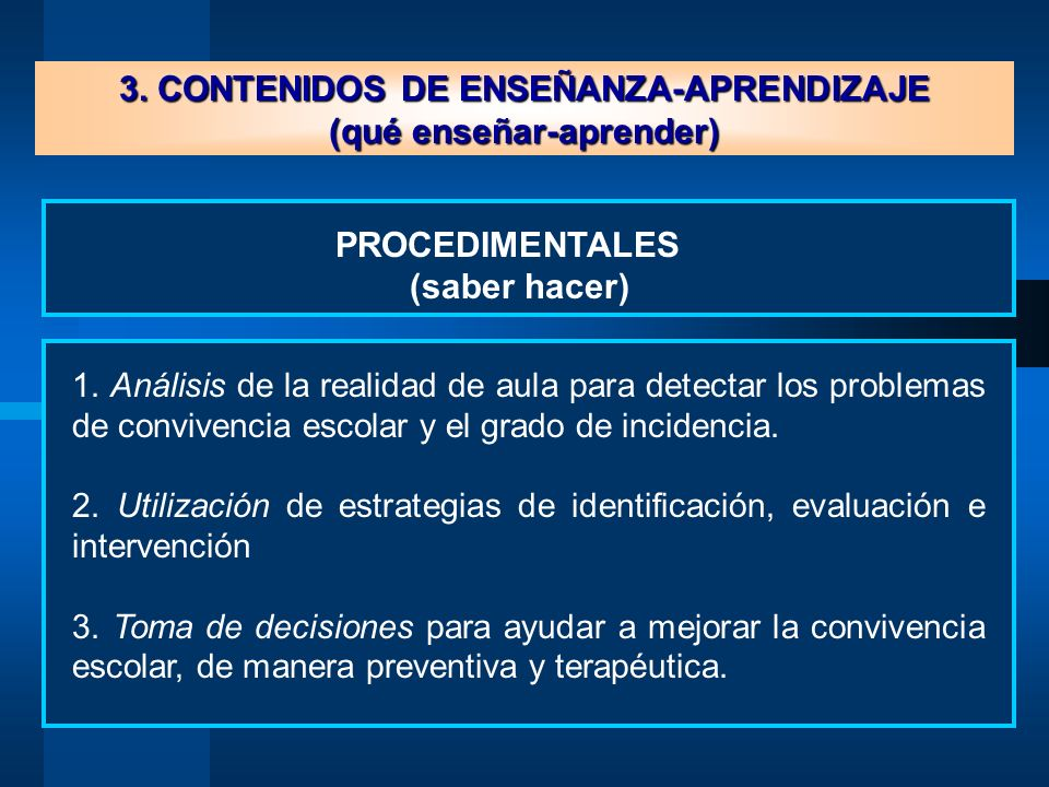 3. CONTENIDOS DE ENSEÑANZA-APRENDIZAJE (qué enseñar-aprender)