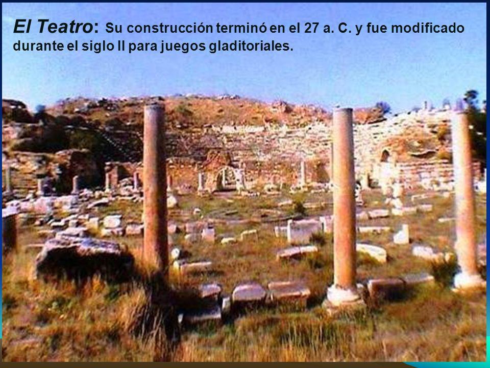 El Teatro: Su construcción terminó en el 27 a. C
