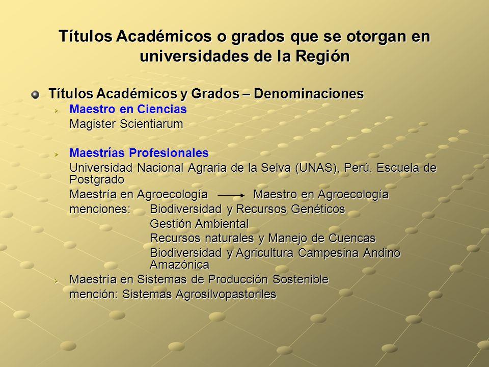 Títulos Académicos o grados que se otorgan en universidades de la Región