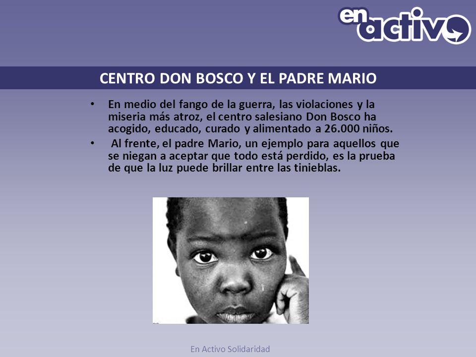 CENTRO DON BOSCO Y EL PADRE MARIO