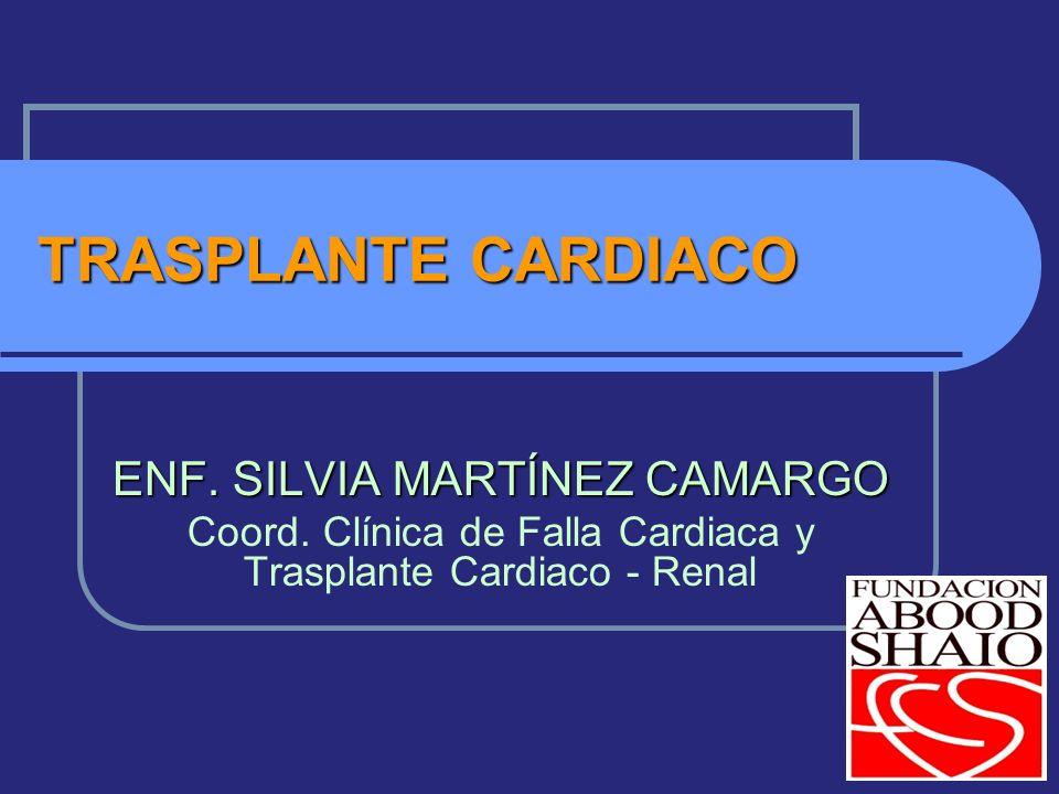 TRASPLANTE CARDIACO ENF. SILVIA MARTÍNEZ CAMARGO