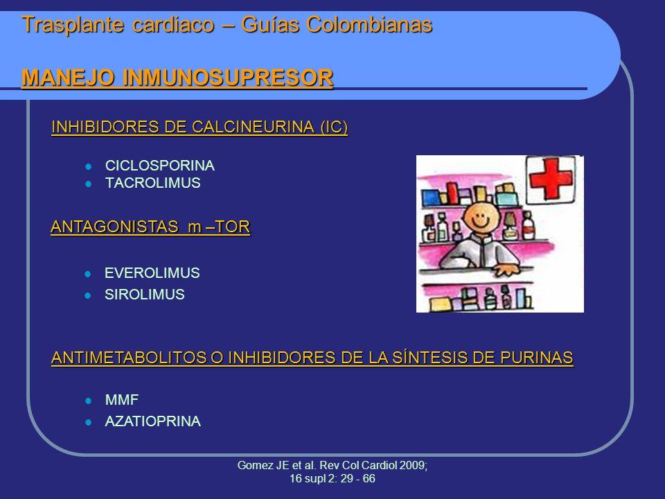 Trasplante cardiaco – Guías Colombianas MANEJO INMUNOSUPRESOR
