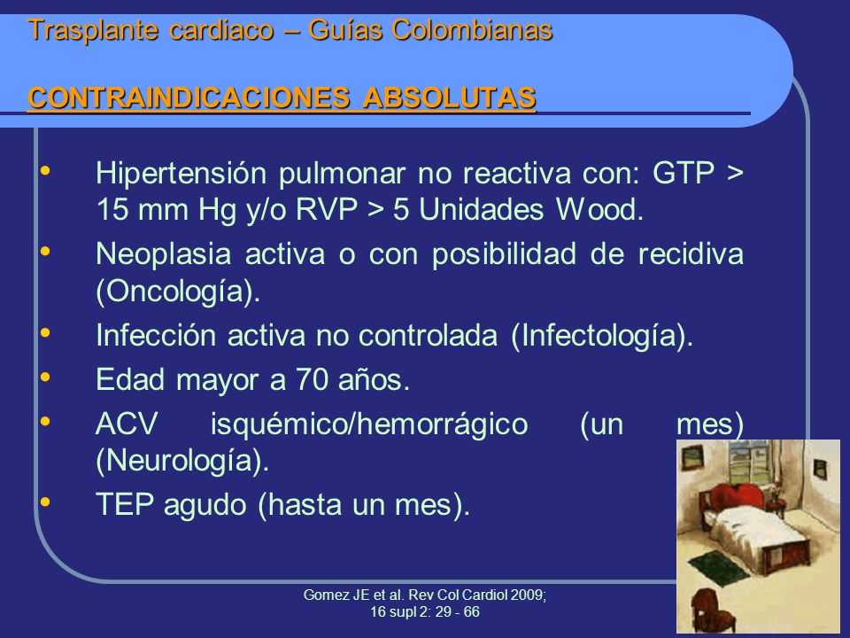 Trasplante cardiaco – Guías Colombianas CONTRAINDICACIONES ABSOLUTAS