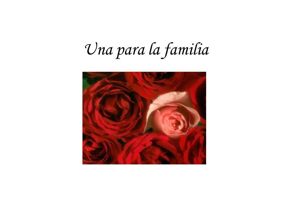 Una para la familia