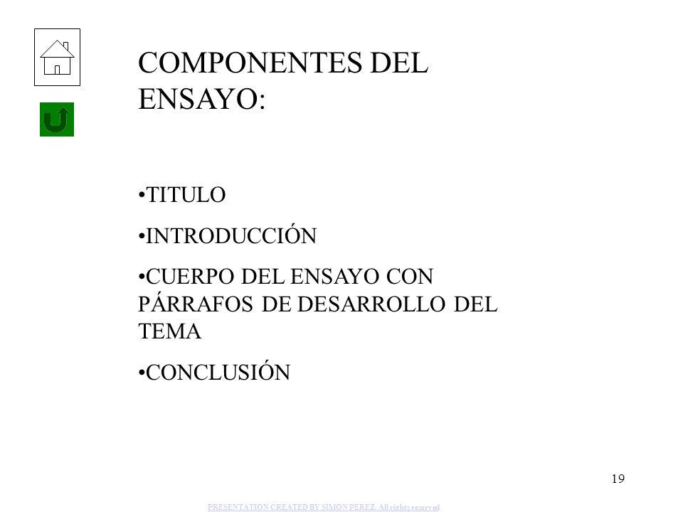 COMPONENTES DEL ENSAYO: