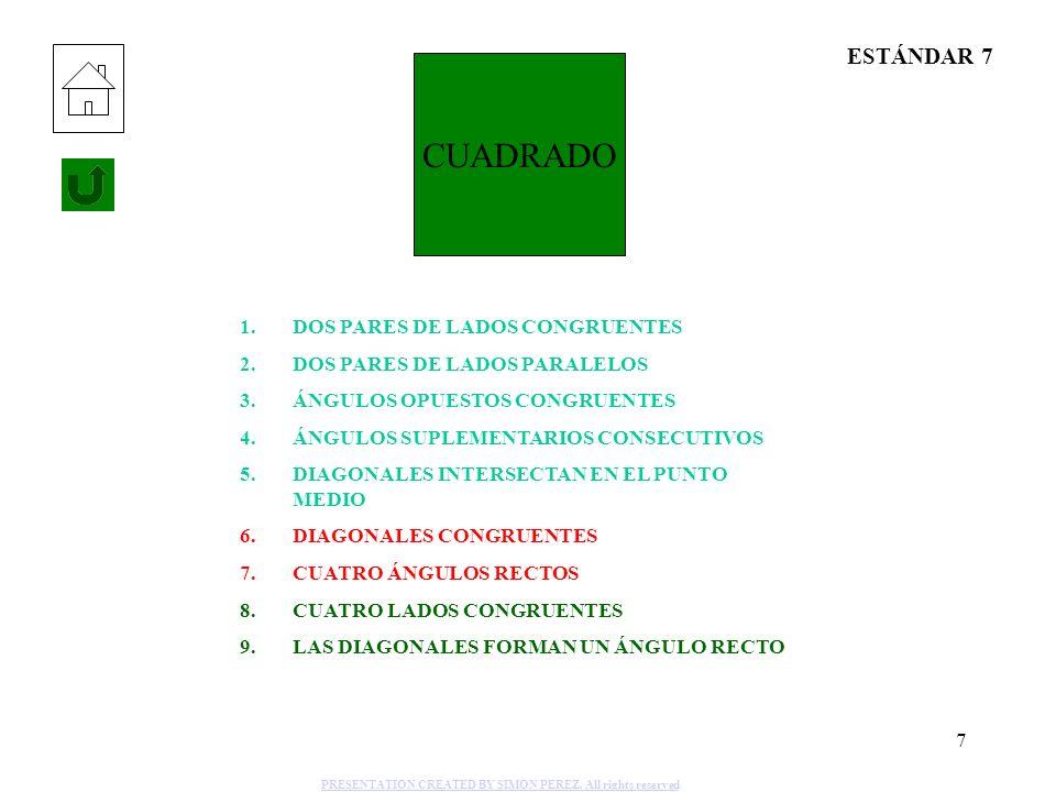 CUADRADO ESTÁNDAR 7 DOS PARES DE LADOS CONGRUENTES