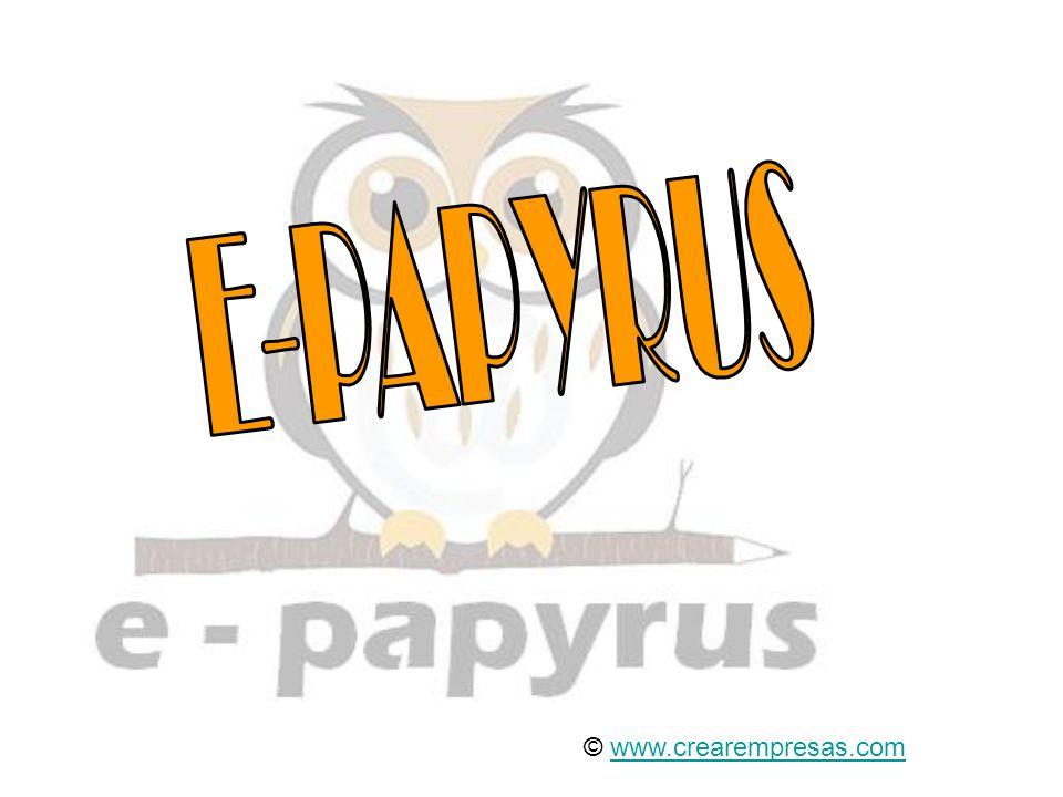 E-PAPYRUS © www.crearempresas.com