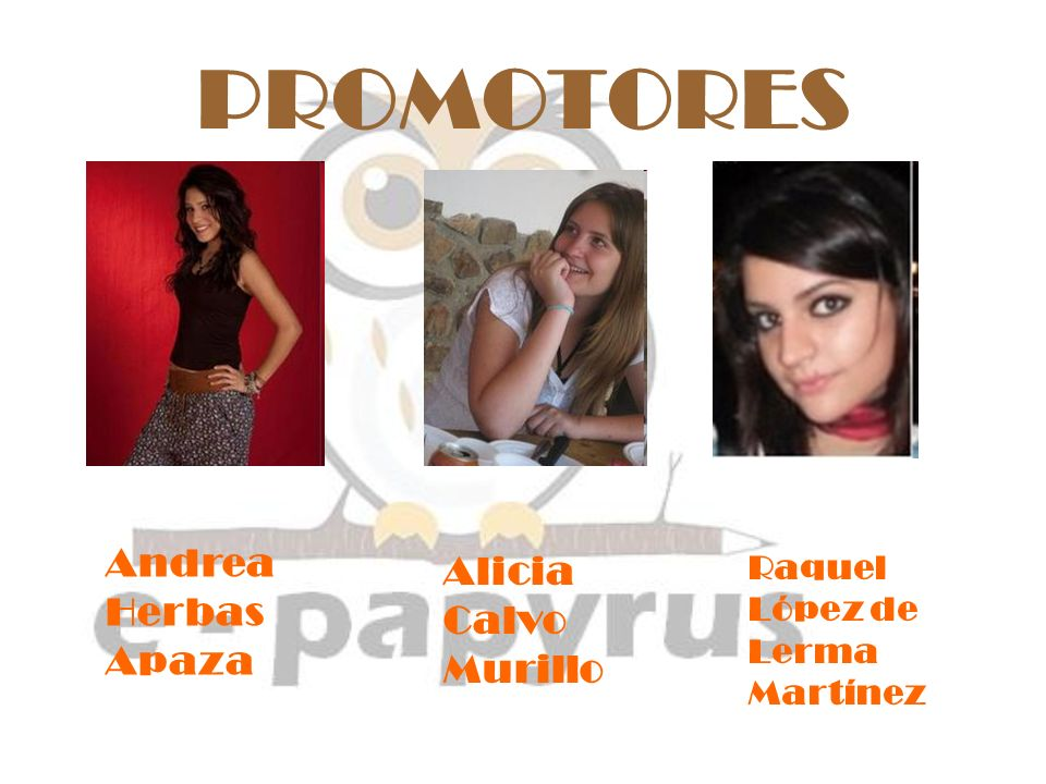 PROMOTORES Andrea Herbas Apaza Alicia Calvo Murillo