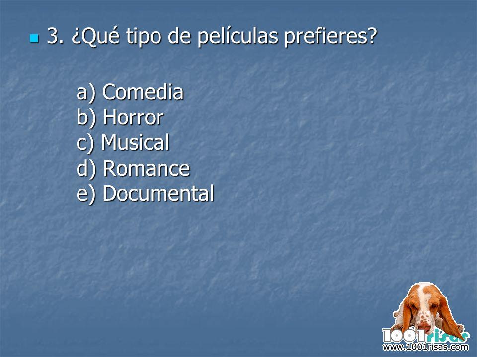 3. ¿Qué tipo de películas prefieres
