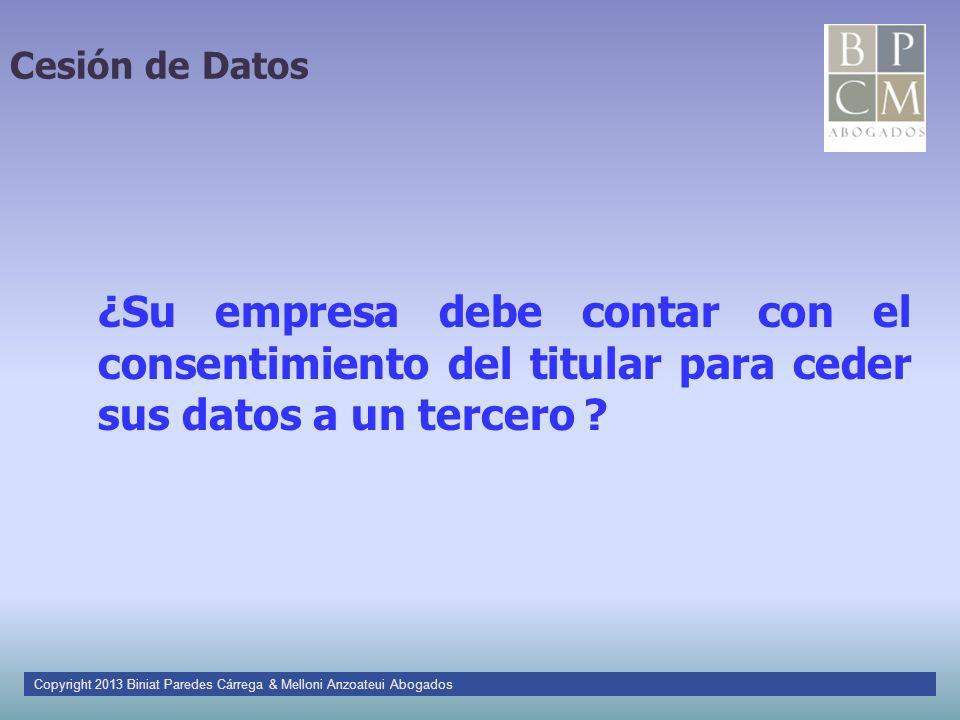 Cesión de Datos ¿Su empresa debe contar con el consentimiento del titular para ceder sus datos a un tercero