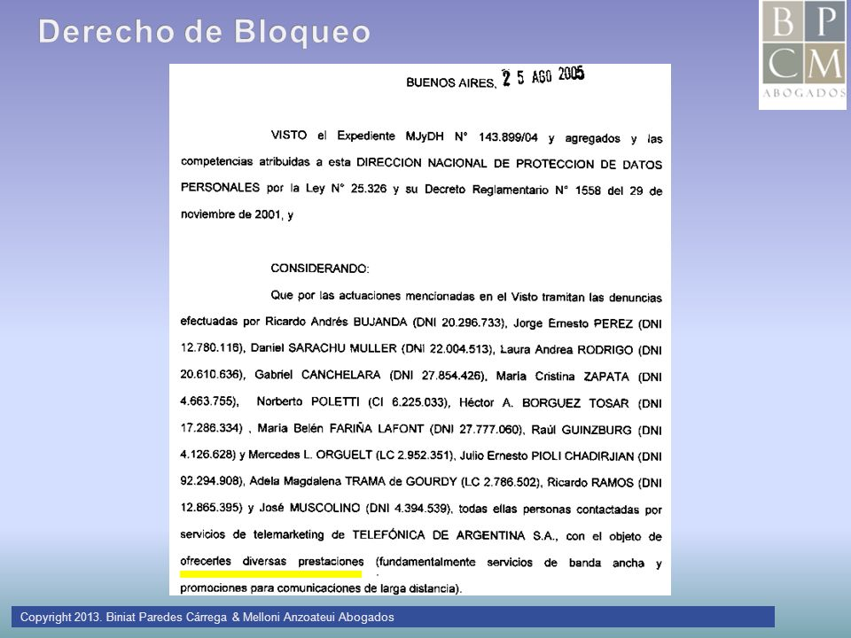Derecho de Bloqueo Copyright 2013. Biniat Paredes Cárrega & Melloni Anzoateui Abogados