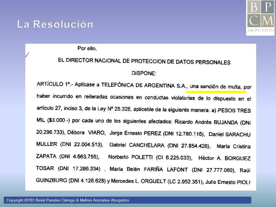 La Resolución Copyright 20103 Biniat Paredes Cárrega & Melloni Anzoateui Abogados