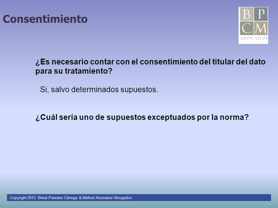 Consentimiento ¿Es necesario contar con el consentimiento del titular del dato para su tratamiento