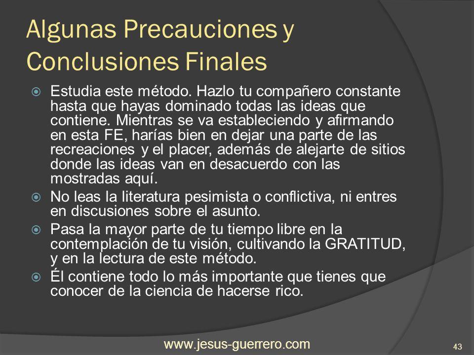 Algunas Precauciones y Conclusiones Finales