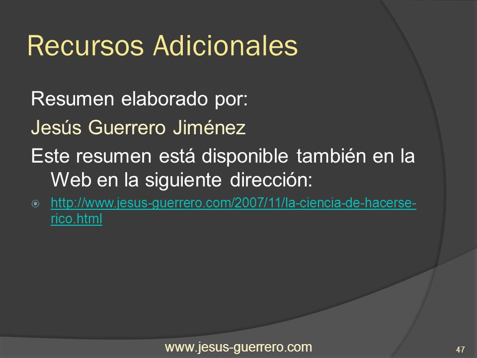 Recursos Adicionales Resumen elaborado por: Jesús Guerrero Jiménez