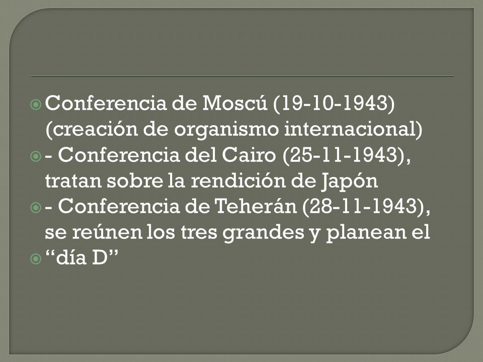 Conferencia de Moscú (19-10-1943) (creación de organismo internacional)