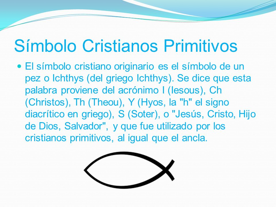 Símbolo Cristianos Primitivos