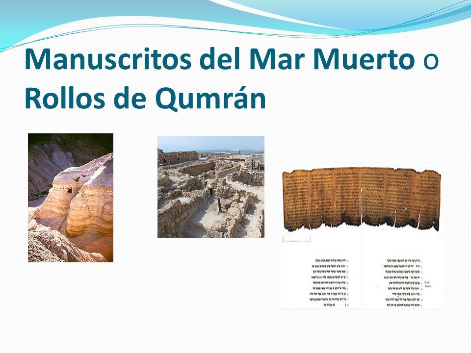 Manuscritos del Mar Muerto o Rollos de Qumrán