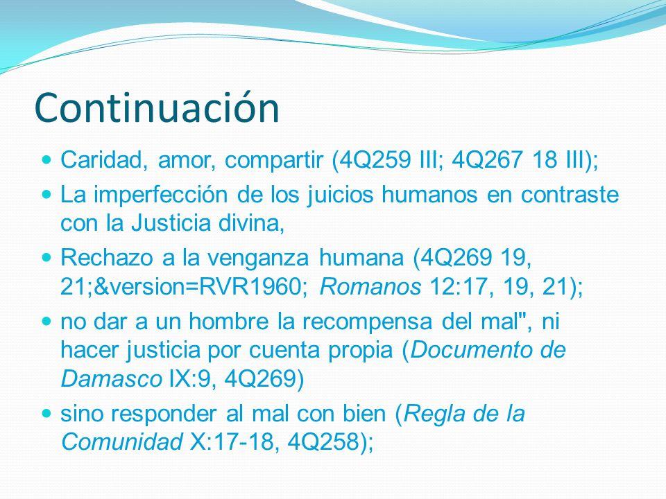 Continuación Caridad, amor, compartir (4Q259 III; 4Q267 18 III);