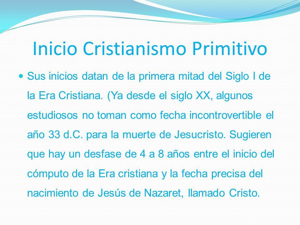 Inicio Cristianismo Primitivo