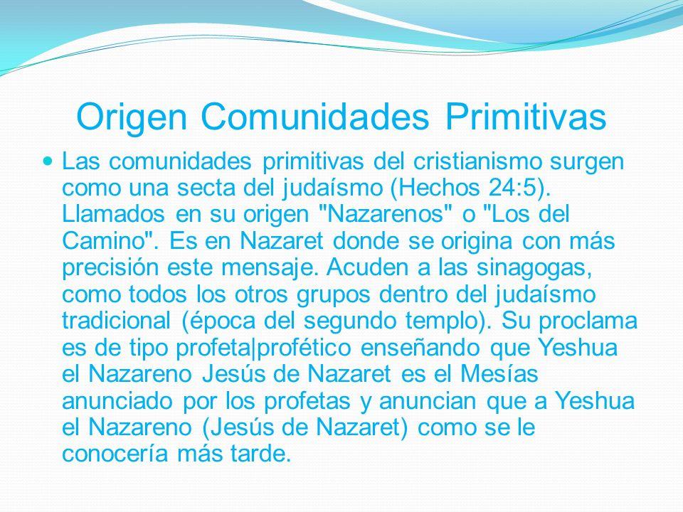 Origen Comunidades Primitivas